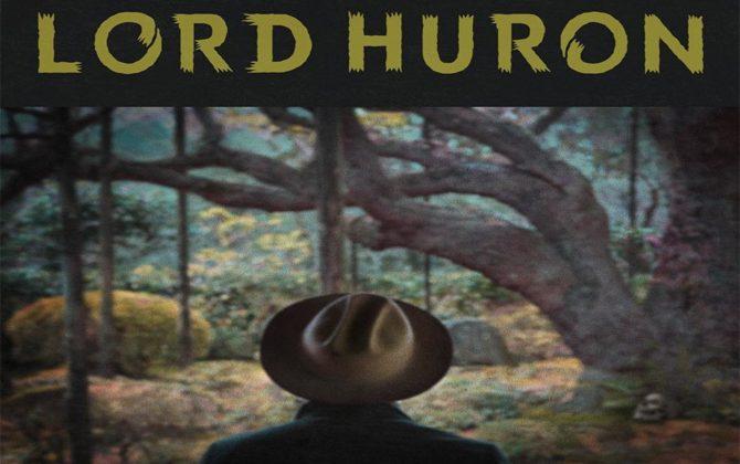 lord huron 670x460