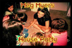 Meg Myers House party master copy