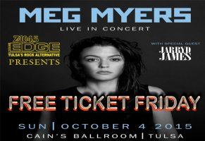 MEG MYERS free ticket friday