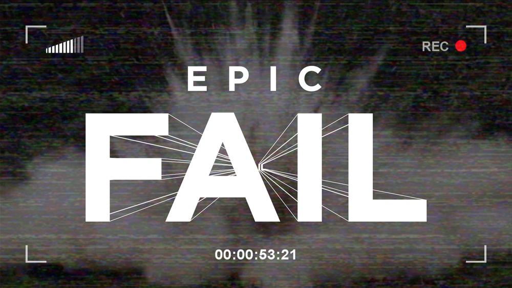EPIC+FAIL