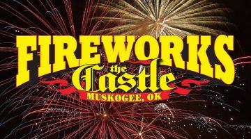 Castle Muskogee Fireworks